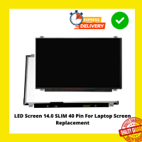 LED Screen 14.0 SLIM 40 Pin For Laptop Screen Replacement