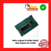 100% original I5-5250U SR26C BGA chipset for A1466