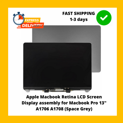 "(2nd) Apple Macbook Retina LCD Screen Display assembly for Macbook Pro 13"" A1706 A1708 (Space Grey)"